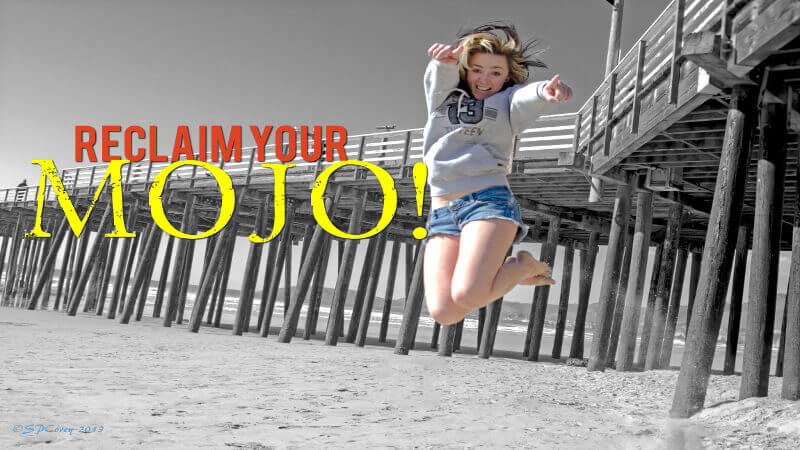 reclaim your mojo
