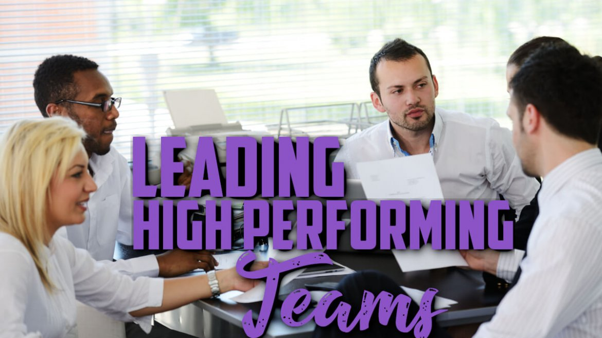 leading high performing teams