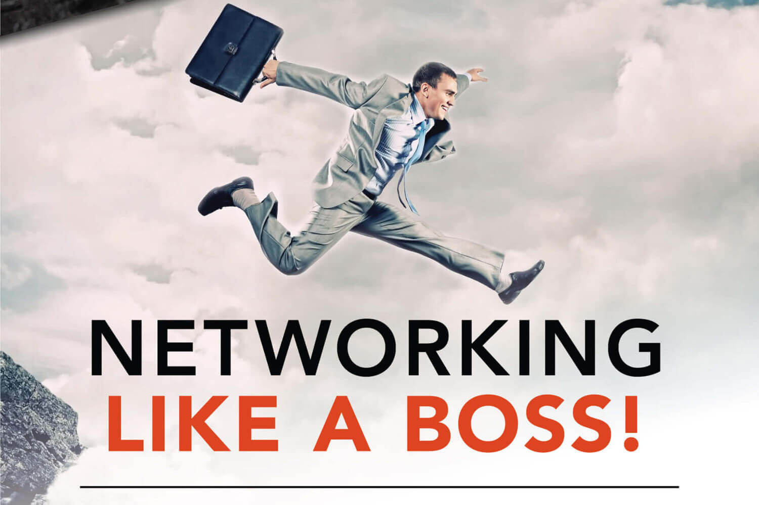 Networking Like a Boss