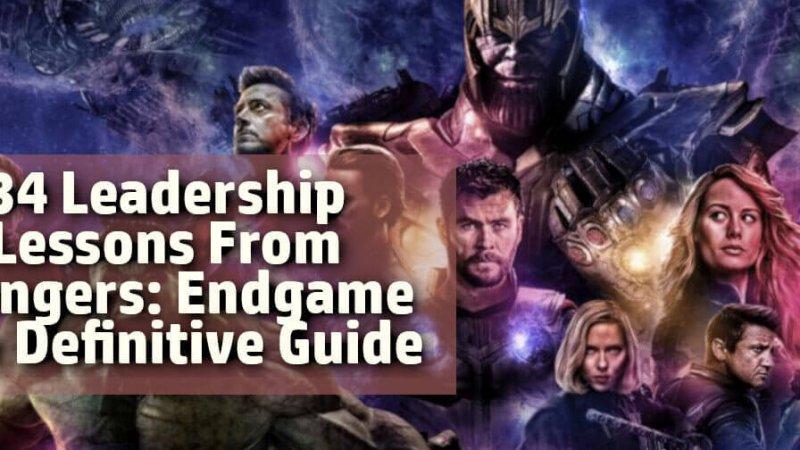 30 leadership lessons avengers endgame