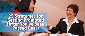 Career coaching and career advancement strategies for getting promoted for mid career and young professionals