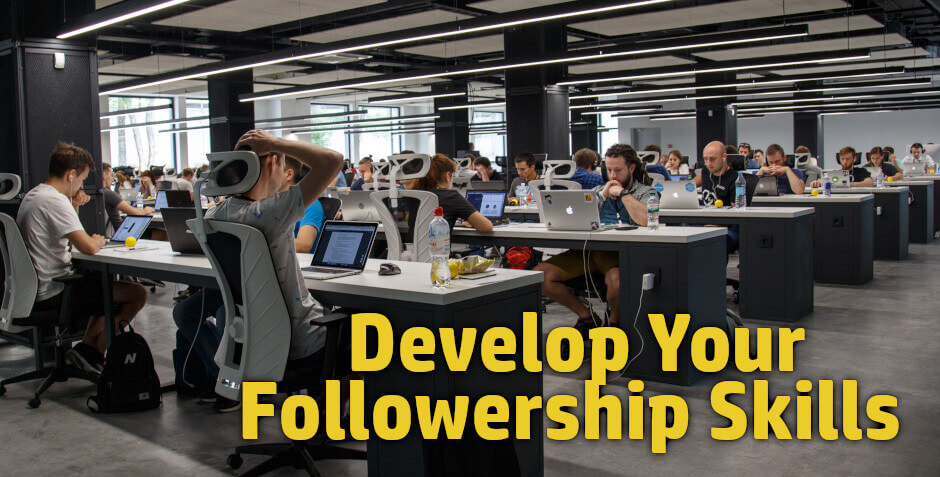 Followership skills are often overlooked but a key part of being promoted at work. Young professionals, mid career professionals can position themselves for promotions by being better followers.