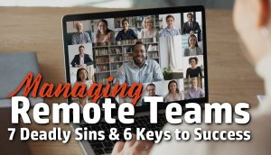 the challenges and keys to lead or manage remote team